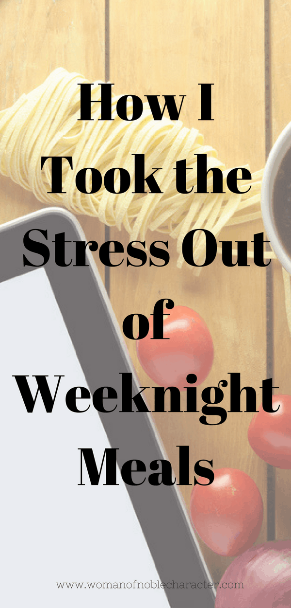 How I Took the Stress Out of Weeknight Meals