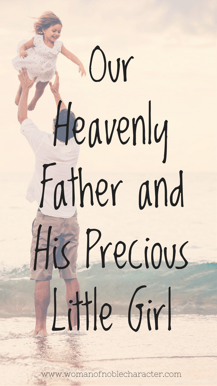 Our Heavenly Father and His Precious Little Girl
