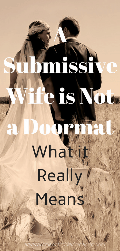 a submissive wife is not a doormat. what it really means