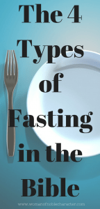 4 Types of Fasting in the Bible 1 (1)