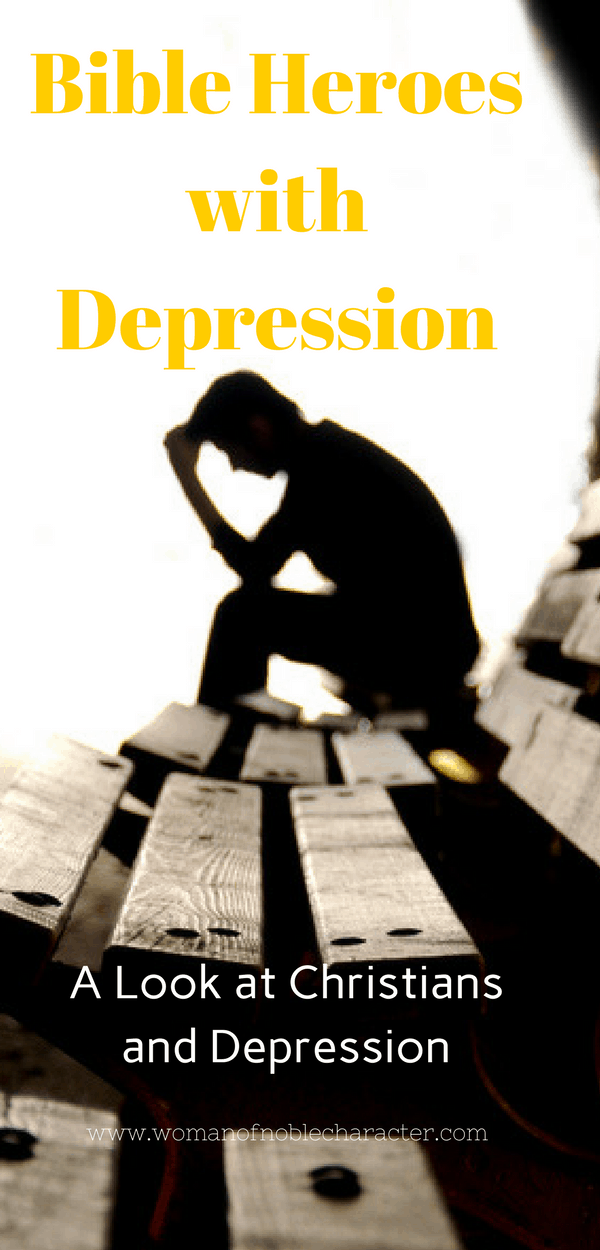 What the Bible says about depression, Christians and depression, Bible characters with depression