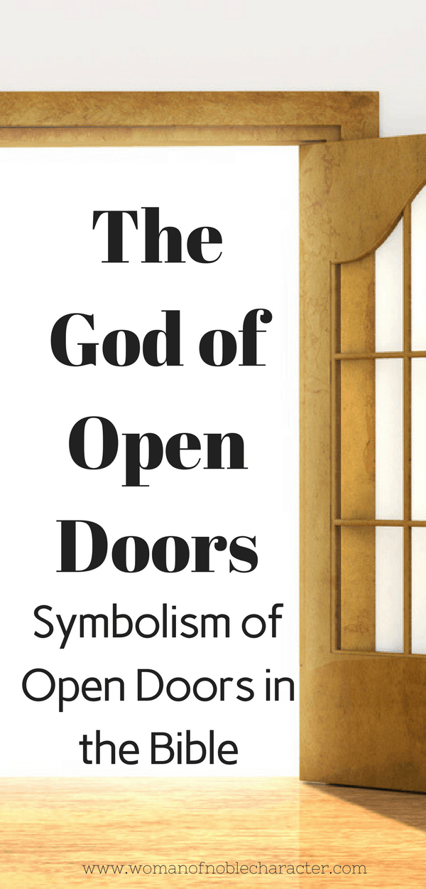 Open Doors in the Bible and what God is telling you about them