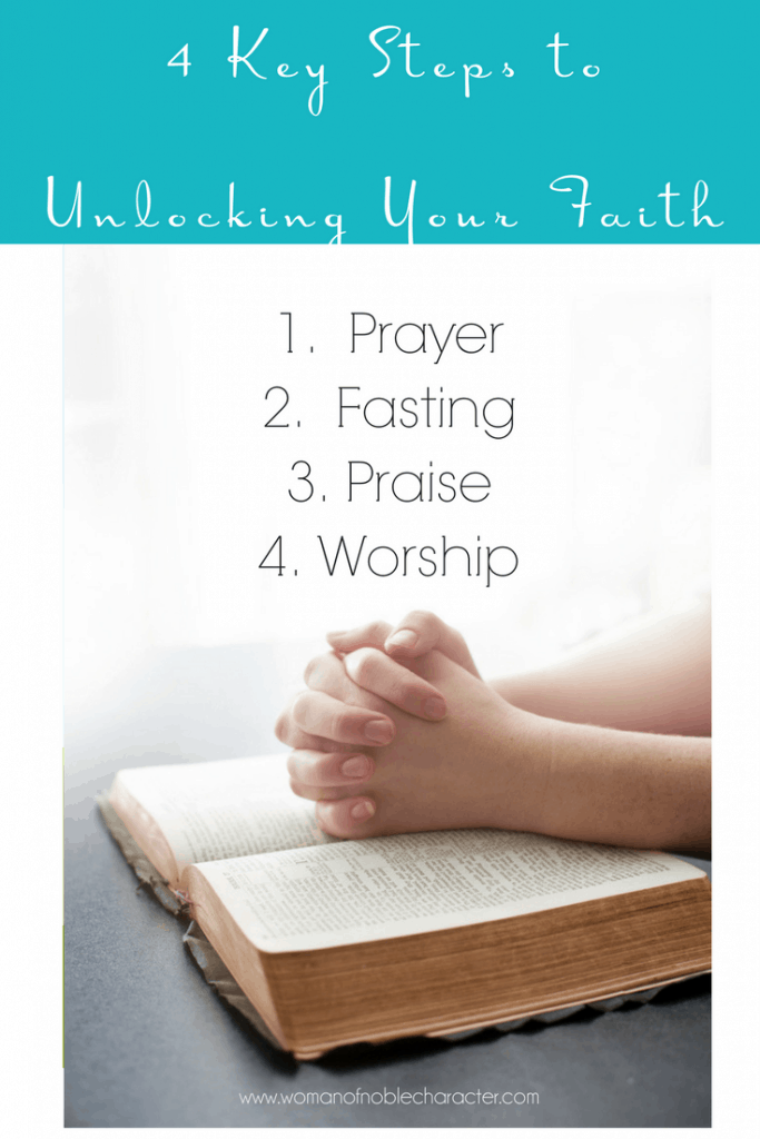 4 Key Steps to Unlocking Your Faith