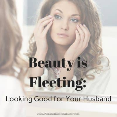 Looking Good for Your Husband