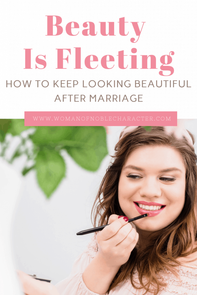 Beauty is fleeting, how to keep looking beautiful after marriage