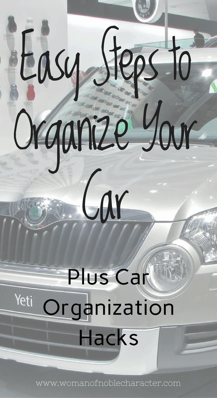 Easy Steps to Organize Your Car, car organizing, how to organize your car