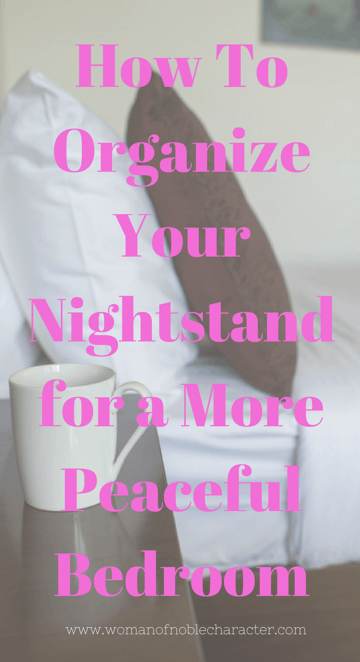 How To Organize Your Nightstand for a More Peaceful Bedroom