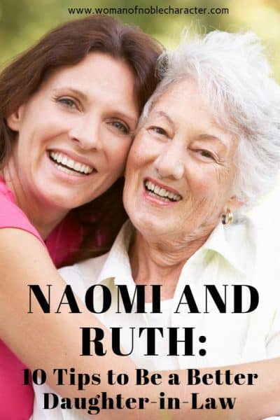 Naomi and Ruth_ 10 Tips to Be a Better Daughter-in-Law #1