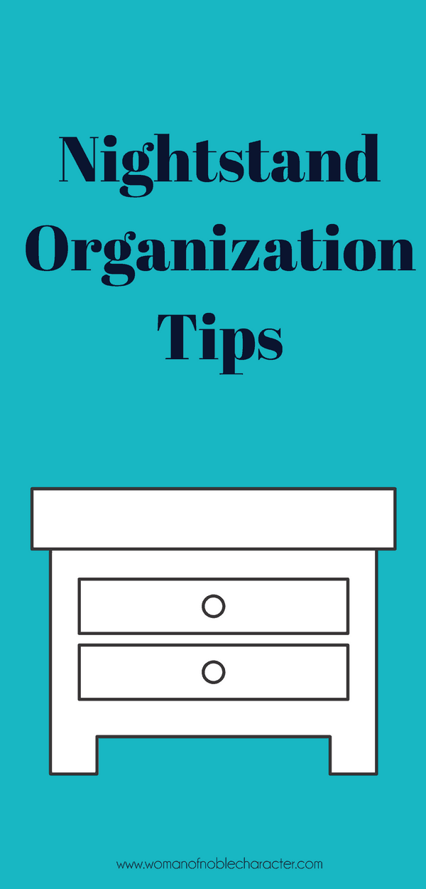 Nightstand Organization Tips