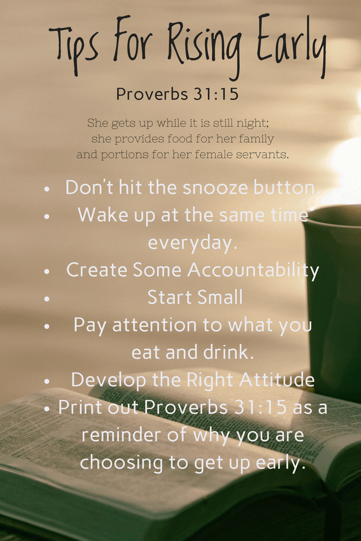 Tips for Rising Early Proverbs 31:15 morning glory night owl early bird getting up earlier
