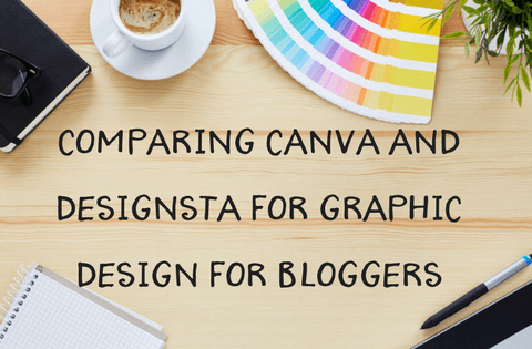 Comparing Canva and Designsta for Graphic Design for Bloggers