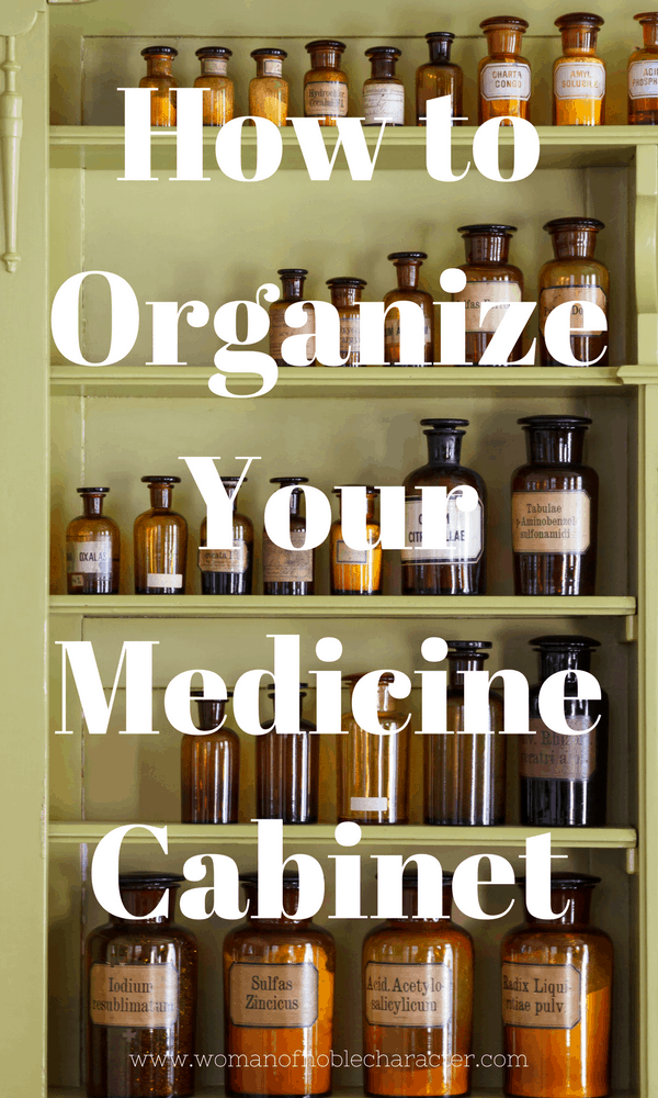 How to Organize Your Medicine Cabinet, medicine cabinet organization