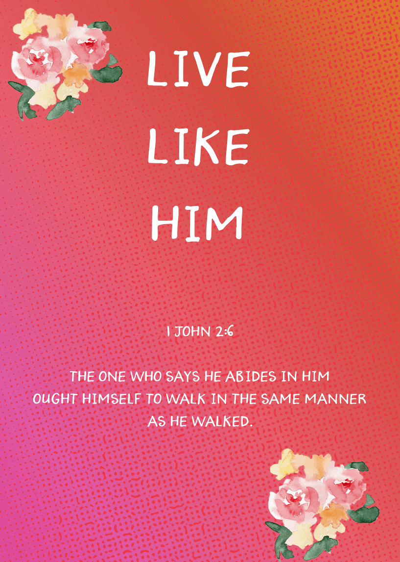 Live Like Him See Jesus
