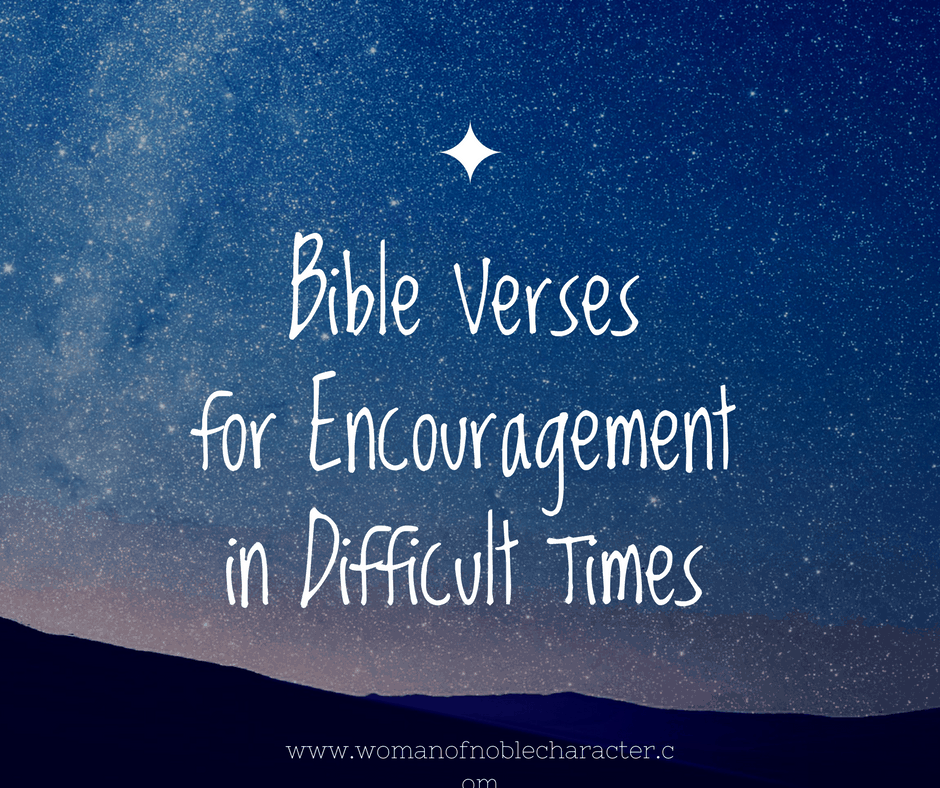 Bible verses to encourage you during difficult times malvernweather Gallery