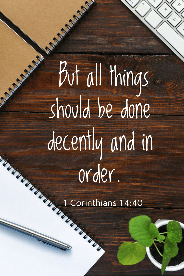 But all things should be done decently and in order. Home office files home office filing system home office organization