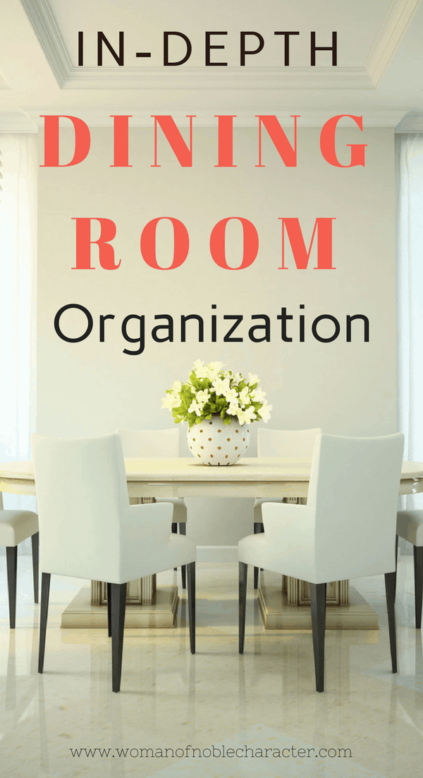 In-Depth dining room organization
