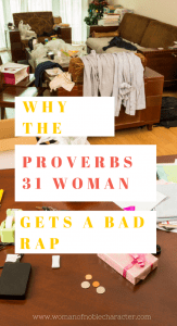 Why the Proverbs 31 Woman Get a Bad Rap, Proverbs 31 wife, Proverbs 31