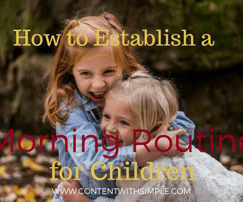 how to establish a morning routine for children