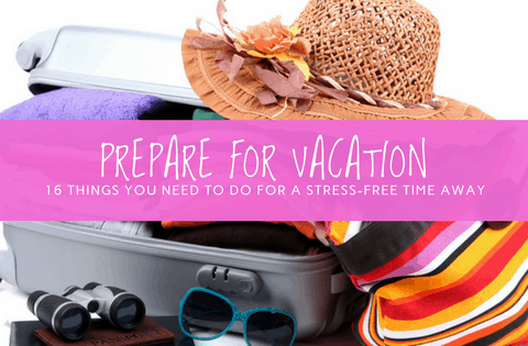 prepare for vacation