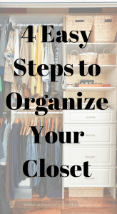 4 Easy Steps to Organize Your Closet, closet organizing, how to organize your closet