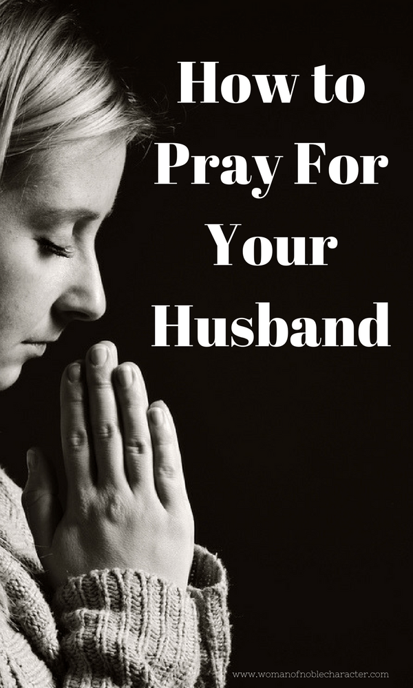 How to Pray For Your Husband 3