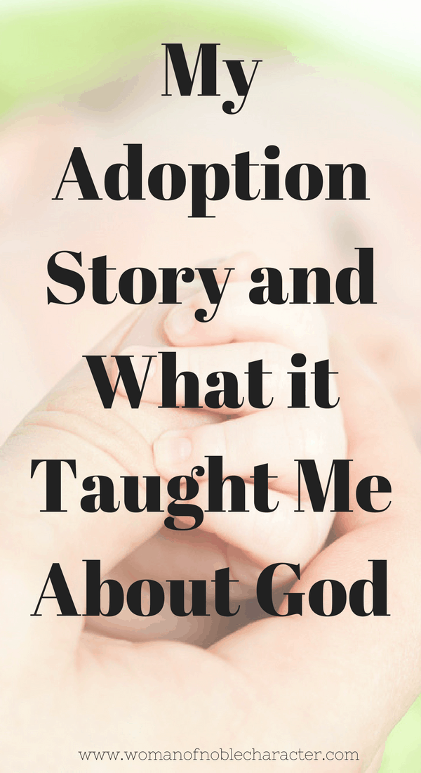 My adoption story and what it taught me about God