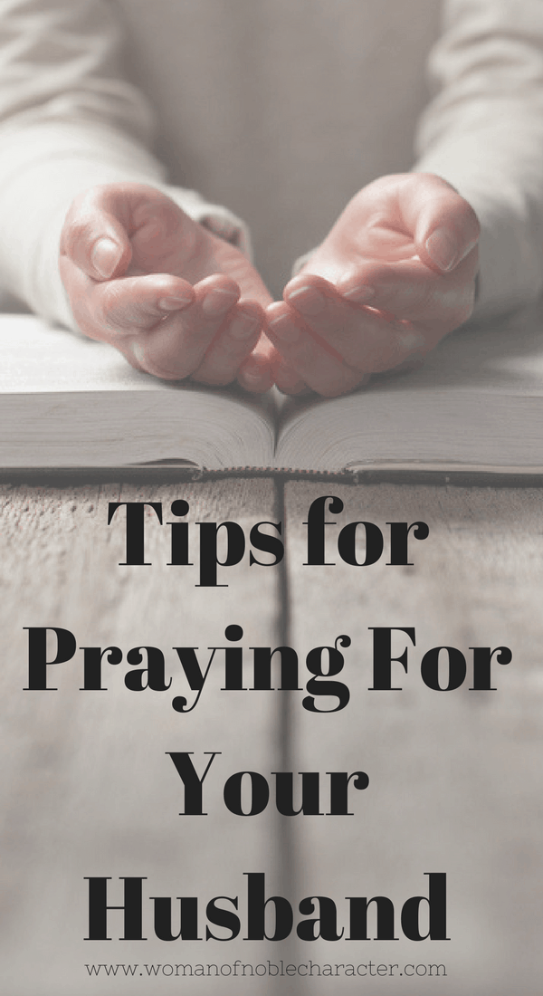 Tips for Praying For Your Husband 4
