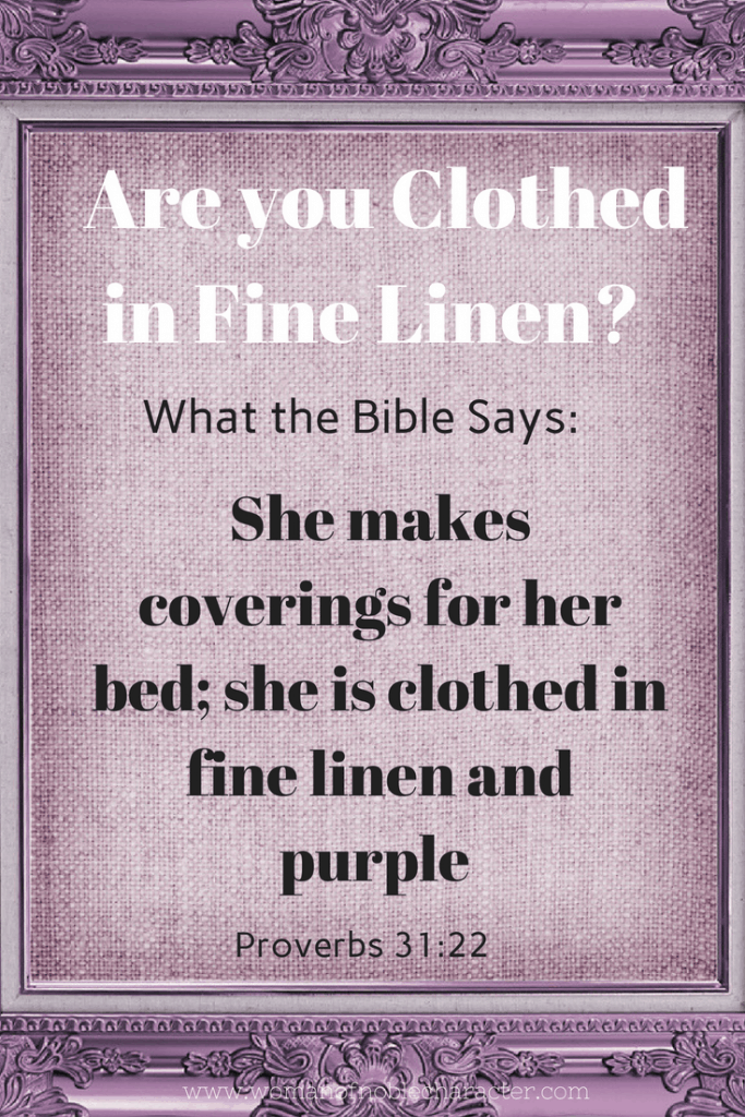 Friend Proverbs: Clothed In Fine Linen And Purple A Look At Proverbs 31:22