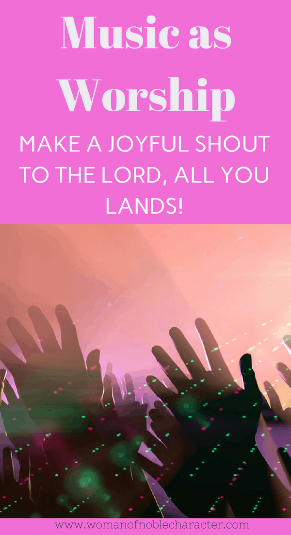 3 Amazing Reasons that Music Can Help Us Worship God