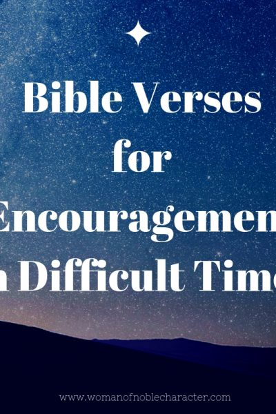 Bible Verses for Encouragement in Difficult Times