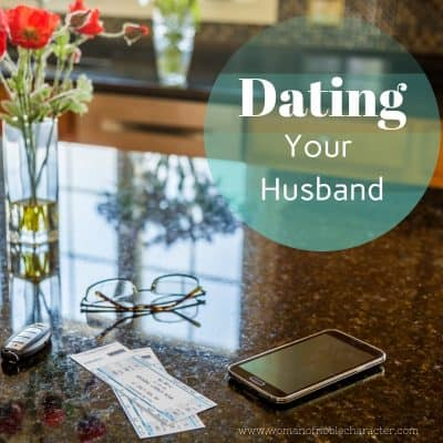 Dating Your Husband