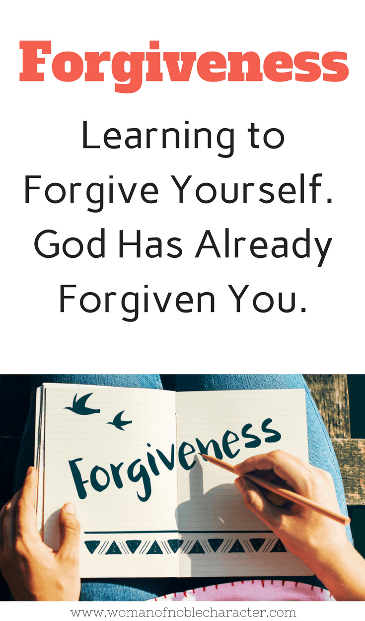 Learning to Forgive Yourself. God Has Already Forgiven You 1 John 1_9 forgiveness what the Bible says about forgiveness sins