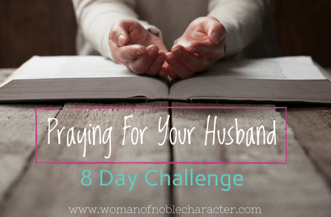 Praying for your husband challenge