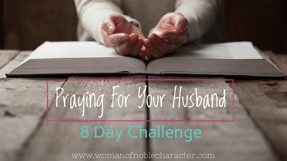 Praying for your husband challenge praying for your husband prayer challenge