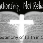 Relationship Not Religion: My Testimony of Faith in Christ