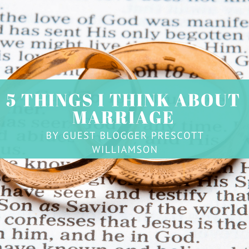 5 Things I Think About Marriage