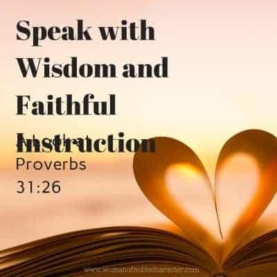 Speak with Wisdom and Faithful Instruction