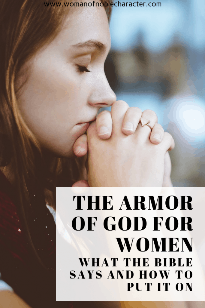 putting on the armor of God for Christian women what it means