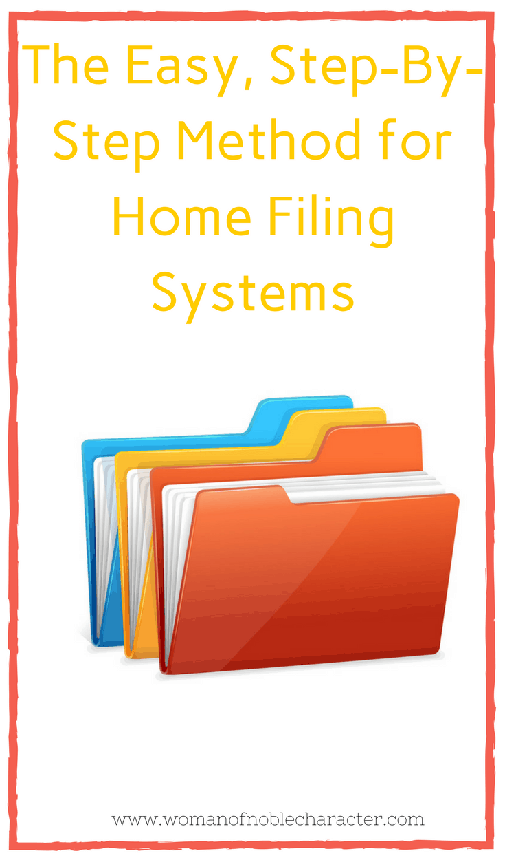 The Easy, Step-By-Step Method for Home Filing Systems