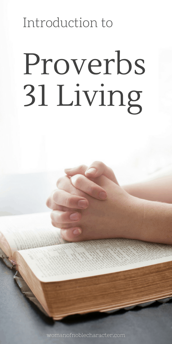 Introduction to Proverbs 31 Living