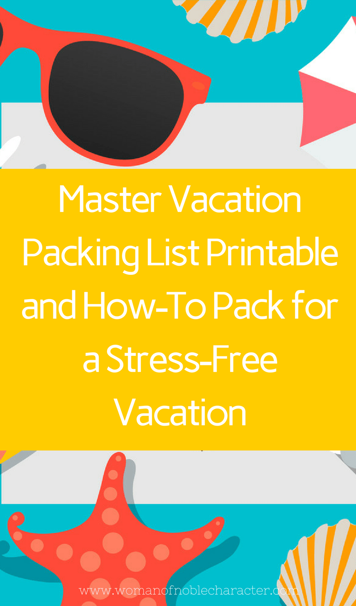 Master Vacation Packing List Printable and How-To Pack for a Stress-Free Vacation