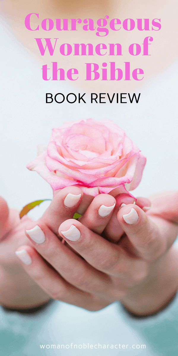 Courageous Women of the Bible BOOK REVIEW #1