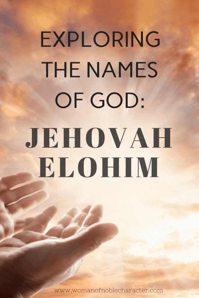 Jehovah Elohim our mighty Creator Exploring the names of God