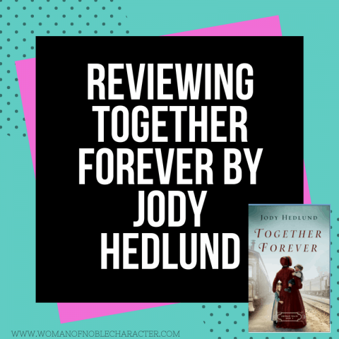 Reviewing Together Forever by Jody Hedlund