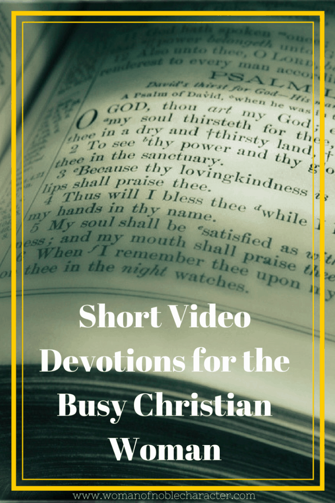 Short Video Devotions for the Busy Christian Woman
