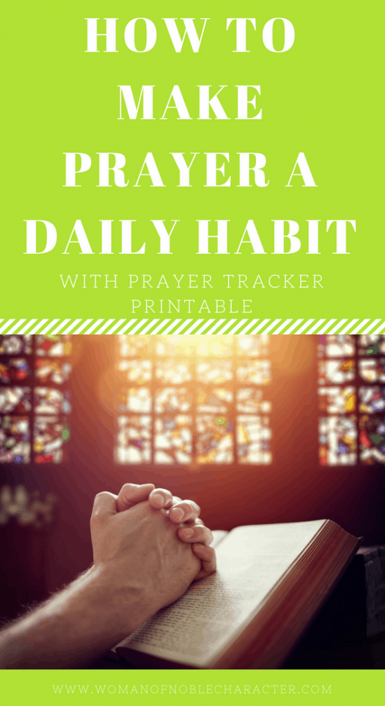 habit of prayer, prayer tracker, making prayer a habit