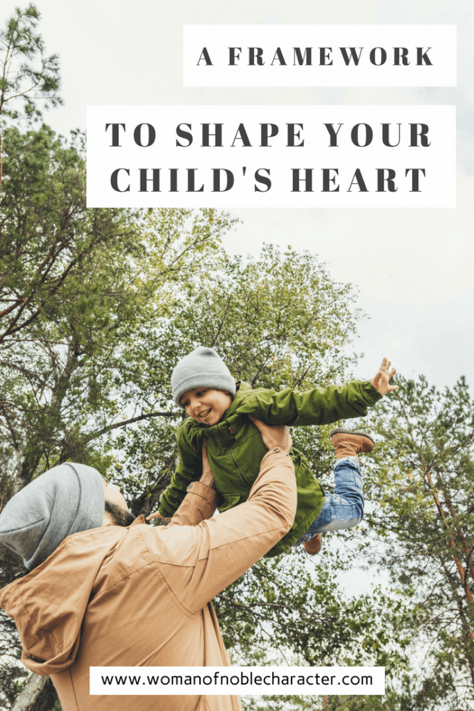 shape your child's heart