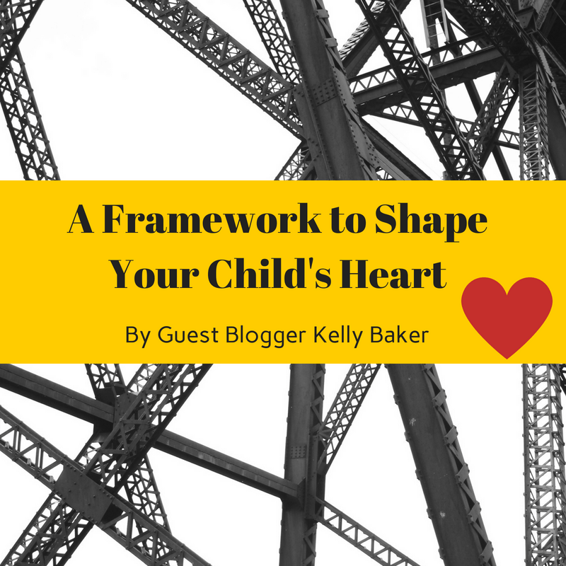 A Framework to Shape Your Child's Heart