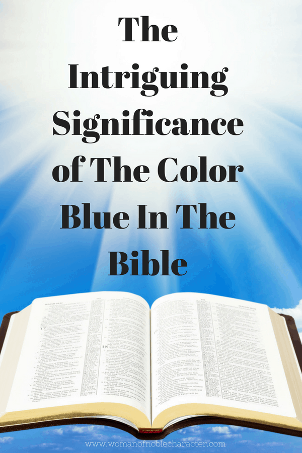 The Intriguing Significance of blue in the Bible
