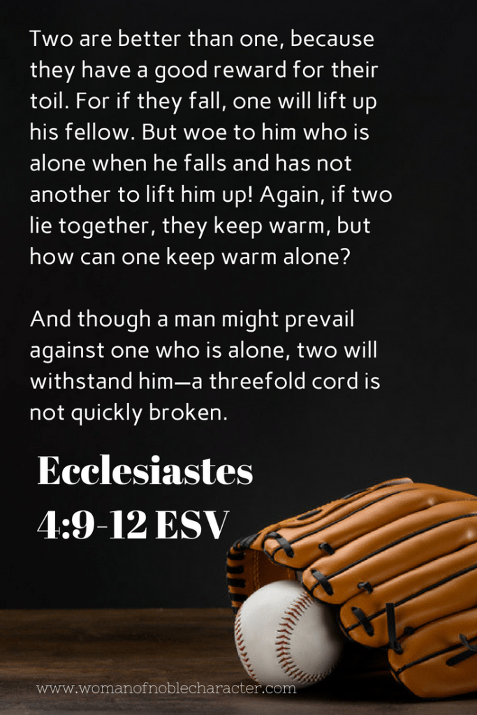 Ecclesiastes 4_9-12 ESV Baseball, love & marriage